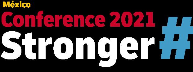 Stronger Conference 2021 México